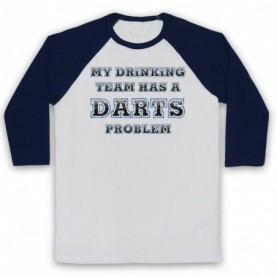 My Drinking Team Has A Darts Problem Funny Darts Slogan Adults White & Navy Blue Baseball Tee
