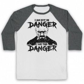 Breaking Bad I Am Not In Danger I Am The Danger Adults White & Grey Baseball Tee