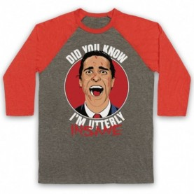 American Psycho Did You Know I'm Utterly Insane Adults Grey & Light Red Baseball Tee