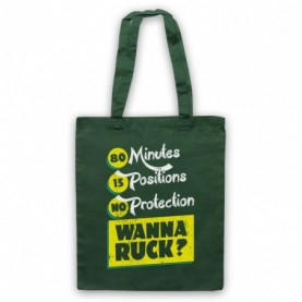 80 Minutes 15 Positions No Protection Wanna Ruck Funny Rugby Slogan Dark Green Tote Bag