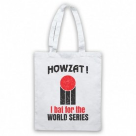 Howzat I Bat For The World Series As Worn By Dennis Lillee White Tote Bag