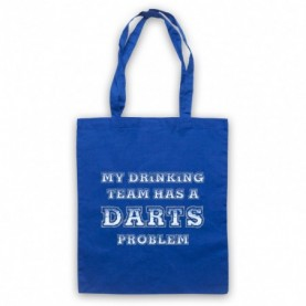 My Drinking Team Has A Darts Problem Funny Darts Slogan Royal Blue Tote Bag