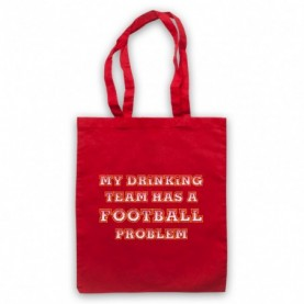 My Drinking Team Has A Football Problem Funny Football Slogan Red Tote Bag