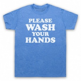 Please Wash Your Hands Coronavirus Self Isolation Mens Heather Blue T-Shirt