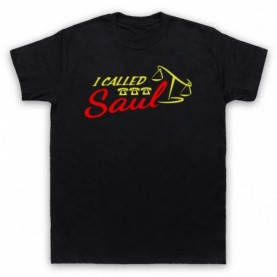 Better Call Saul I Called Saul Mens Black T-Shirt