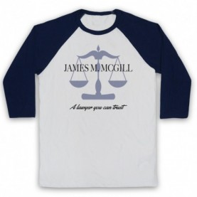 Better Call Saul James M McGill A Lawyer You Can Trust Adults White & Navy Blue Baseball Tee