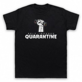 Self-Imposed Quarantine Coronavirus Self Isolation T-Shirt T-Shirts