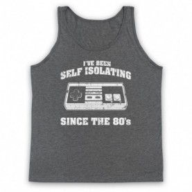 I've Been Self Isolating Since The 80's NES Console Controller Tank Top Vest Tank Top Vests