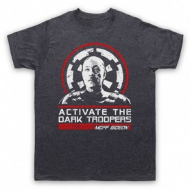 Mandalorian Star Wars Moff Gideon Activate The Dark Troopers T-Shirt T-Shirts