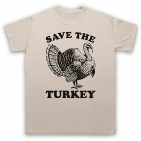 Save The Turkey Thanksgiving Animal Rights Protest Slogan T-Shirt T-Shirts