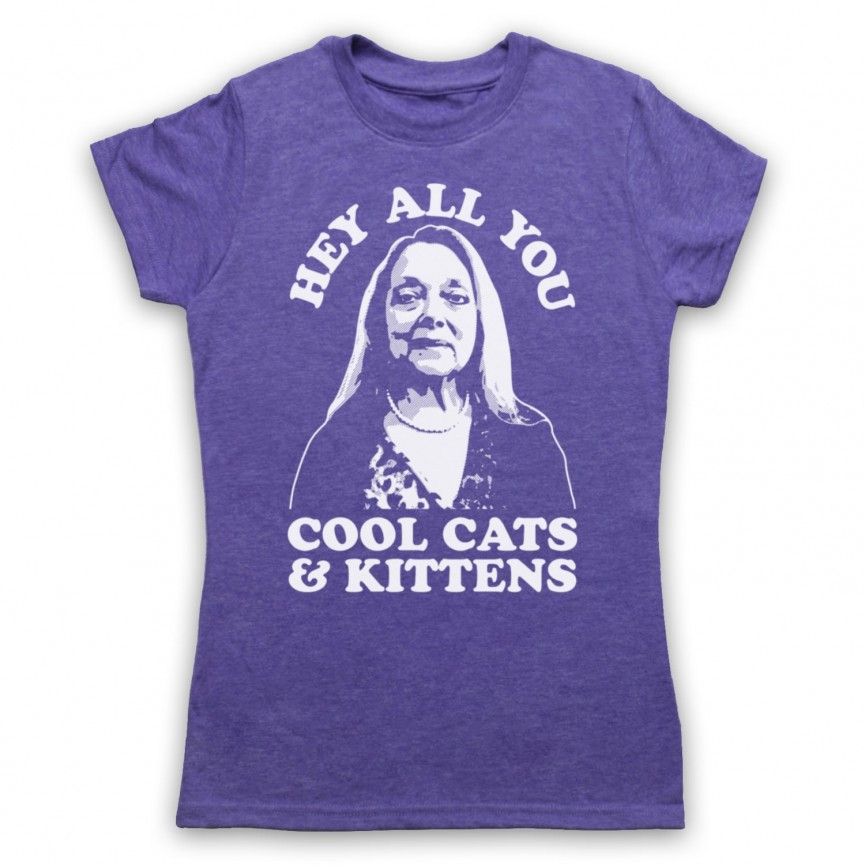 Tiger King Carole Baskin Hey All You Cool Cats & Kittens T-Shirt Home