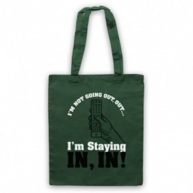I'm Not Going Out Out I'm Staying In In Micky Flanagan Parody Tote Bag Tote Bags