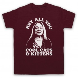 Tiger King Carole Baskin Hey All You Cool Cats & Kittens Mens Maroon T-Shirt