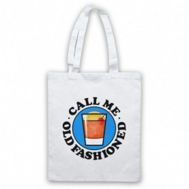 Call Me Old Fashioned Cocktail Parody Slogan Tote Bag Tote Bags