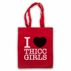 I Love Thicc Girls Funny Dating Slogan Tote Bag Tote Bags