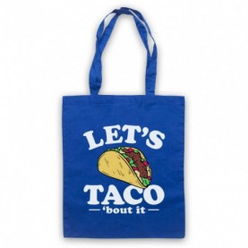 Let's Taco 'Bout It Funny Food Parody Slogan Tote Bag Tote Bags