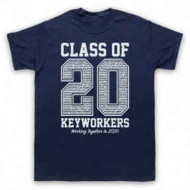Class Of 2020 Keyworkers Working Together T-Shirt T-Shirts