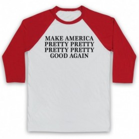 Curb Your Enthusiasm Make America Pretty Pretty Good Again Baseball Tee Baseball Tees