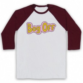 Tracy Beaker Bog Off Adults White And Maroon Baseball Tee