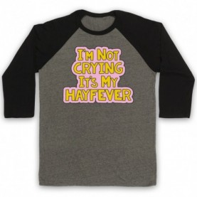 Tracy Beaker I'm Not Crying It's My Hayfever Adults Grey And Black Baseball Tee