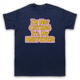 Tracy Beaker I'm Not Crying It's My Hayfever Mens Navy Blue T-Shirt