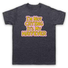 Tracy Beaker I'm Not Crying It's My Hayfever Mens Heather Slate T-Shirt
