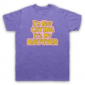 Tracy Beaker I'm Not Crying It's My Hayfever Mens Heather Purple T-Shirt