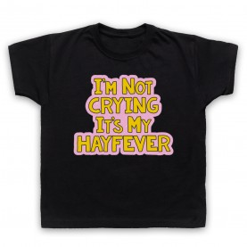 Tracy Beaker I'm Not Crying It's My Hayfever Kids Black T-Shirt
