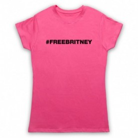 Britney Spears Hashtag FreeBritney Free Britney Womens Pink T-Shirt