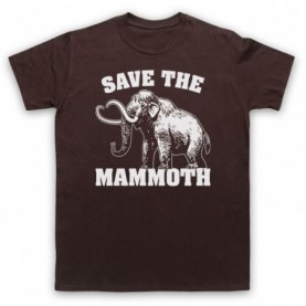 Save The Mammoth Dinosaur Extinct Parody Animal Rights Protest Slogan Mens Brown T-Shirt