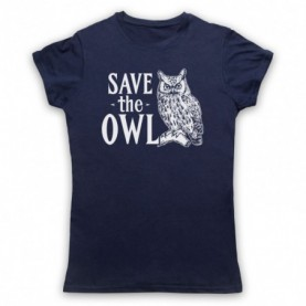 Save The Owl Animal Rights Protest Slogan Womens Navy Blue T-Shirt