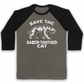 Save The Sabre-Toothed Cat Tiger Dinosaur Extinct Parody Animal Rights Protest Slogan Adults Grey And Black Baseball Tee