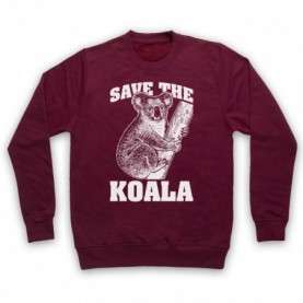 Save The Koala Bear Animal Rights Protest Slogan Adults Burgundy Sweatshirt