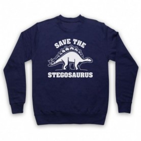 Save The Stegosaurus Dinosaur Extinct Parody Animal Rights Protest Slogan Adults Navy Blue Sweatshirt