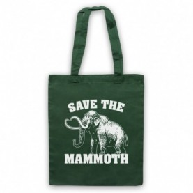 Save The Mammoth Dinosaur Extinct Parody Animal Rights Protest Slogan Dark Green Tote Bag
