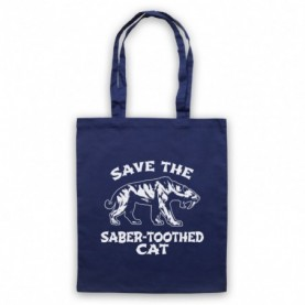 Save The Sabre-Toothed Cat Tiger Dinosaur Extinct Parody Animal Rights Protest Slogan Navy Blue Tote Bag