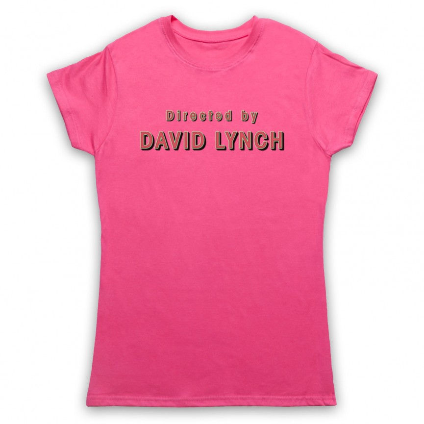 Twin Peaks Directed By David Lynch Womens Pink T-Shirt