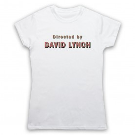 Twin Peaks Directed By David Lynch Womens White T-Shirt