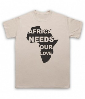 Africa Needs Our Love Protest Slogan T-Shirt T-Shirts