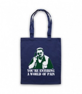 Big Lebowski You're Entering A World Of Pain Tote Bag Tote Bags