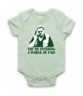 Big Lebowski You're Entering A World Of Pain Baby Grow Baby Grows