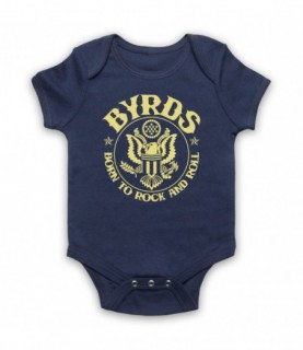 Byrds Born To Rock & Roll Baby Grow Baby Grows