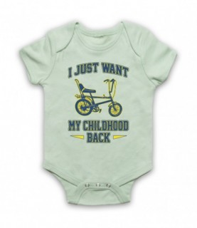 Chopper Bike I Just Want My Childhood Back Baby Grow Baby Grows