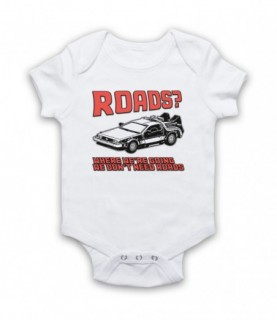Back To The Future Where We're Going We Don't Need Roads Baby Grow Baby Grows