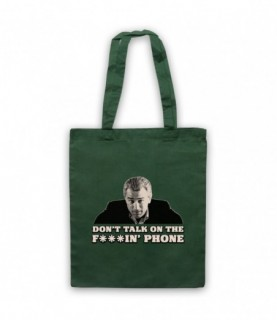 Goodfellas Don't Talk On The Phone Tote Bag Tote Bags