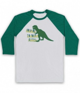 Jurassic Park Hold On To Your Butts T-Rex Baseball Tee Baseball Tees