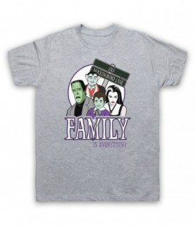 Munsters Family Is Everything T-Shirt T-Shirts