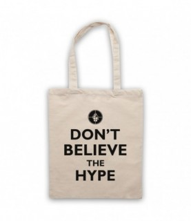 Public Enemy Don't Believe The Hype Tote Bag Tote Bags