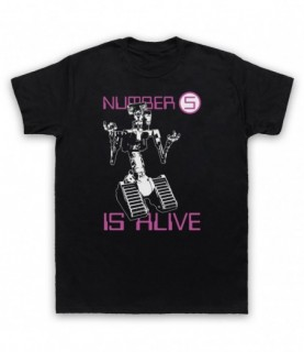 Short Circuit Number 5 Is Alive T-Shirt T-Shirts