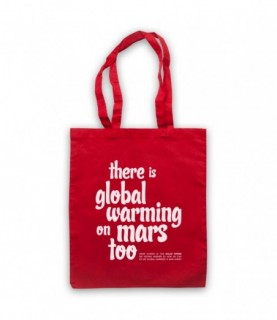 There Is Global Warming On Mars Too Conspiracy Theory Slogan Tote Bag Tote Bags